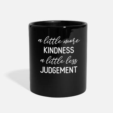 Anti MORE KINDNESS LESS JUDGEMENT - Full Color Mug