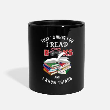 Books Funny Book Lover T-Shirt I read and know things - Full Color Mug