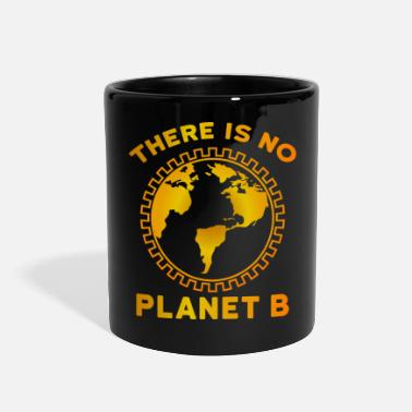 Planet B No Planet B - Full Color Mug