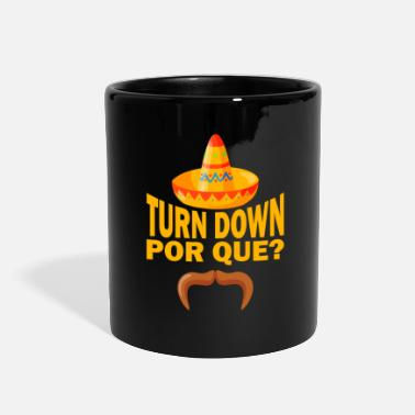 Tradition Turn Down Por Que - Full Color Mug