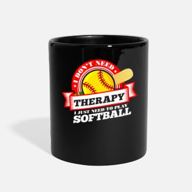 Funny quote 'I Don't Need Therapy I Just Need To - Full Color Mug