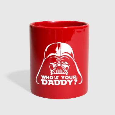 who's your daddy vader - Full Color Mug