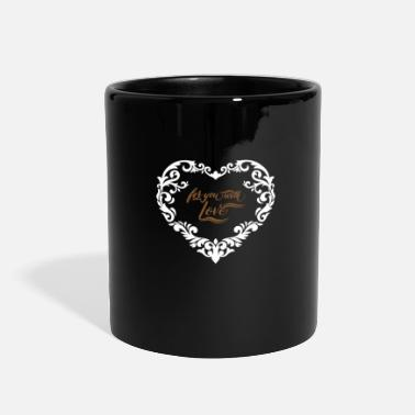 Love You For You With Love - Full Color Mug
