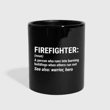 Firefighter Definition Noun Warrior Hero T-shirt - Full Color Mug