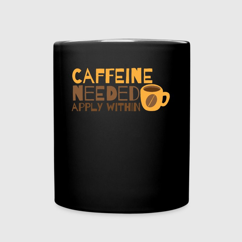 Caffeine needed APPLY within funny coffee design - Full Color Mug