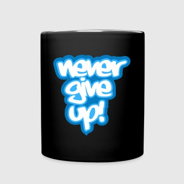 never give up! - Full Color Mug