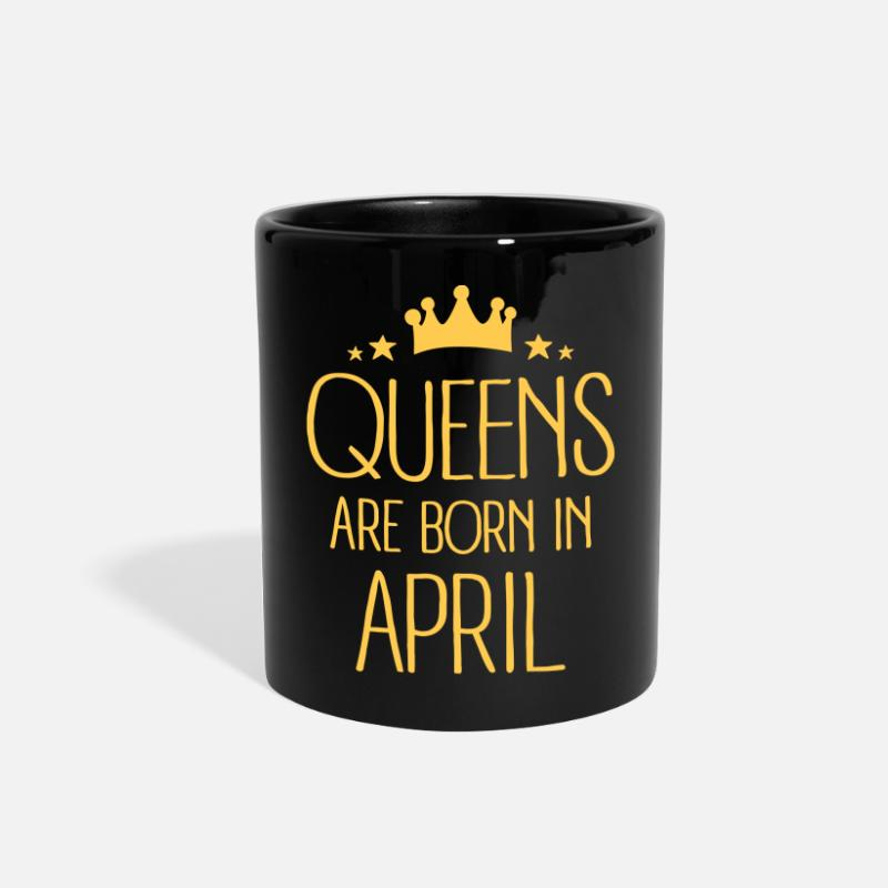 April Mugs & Drinkware - Queens Are Born In April - Full Color Mug black
