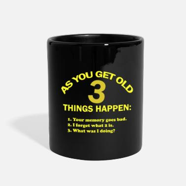 Birthday As you get old 3 things happen – funny - Full Color Mug