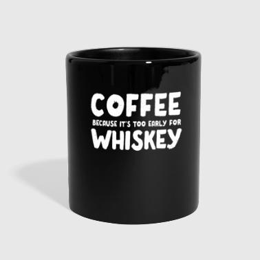 Wiskey Funny Coffee Wiskey Morning Caffeine Alcohol gift - Full Color Mug