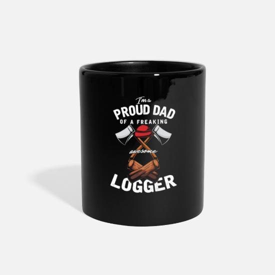 Father's Day Mugs & Drinkware - Proud Dad Of An Awesome Logger Forestry - Full Color Mug black