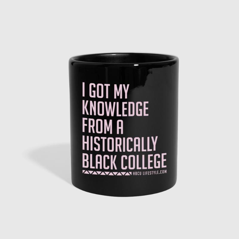 I Got My Knowledge From a Black College - Full Color Mug