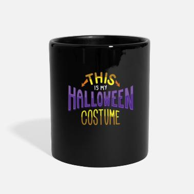 Quotes &amp Halloween Party Costume Shirt - Full Color Mug