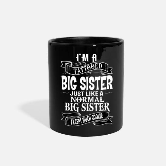 Ink Mugs & Drinkware - TATTOOED BIG SISTER - Full Color Mug black