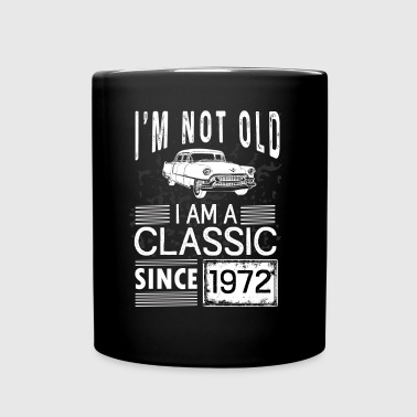 I'm not old I'm a classic since 1972 - Full Color Mug