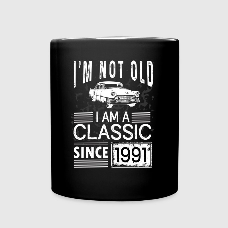 I'm not old I'm a classic since 1991 - Full Color Mug
