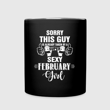 sorry this guy is already taken by a super sexy f - Full Color Mug