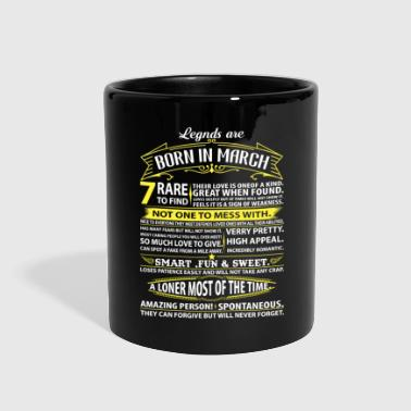 Legends Are Born In March - Full Color Mug