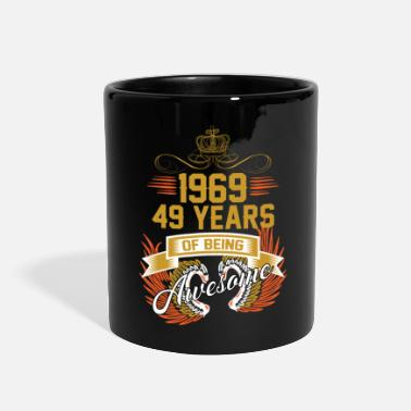 1969 1969 49 Years Of Being Awesome - Full Color Mug