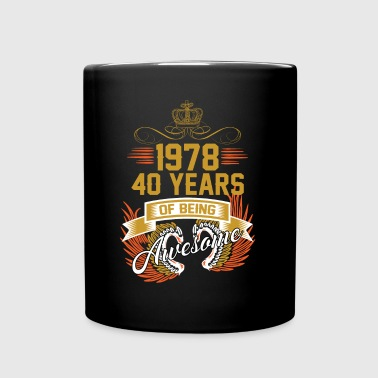 1978 40 Years Of Being Awesome - Full Color Mug