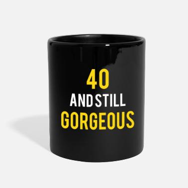 Birthday 40 stillgorgeous birthday - Full Color Mug