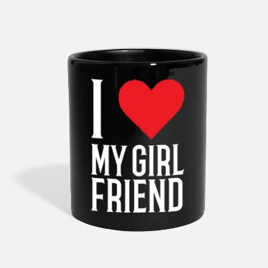 Girlfriend I Love My Girlfriend - Full Color Mug