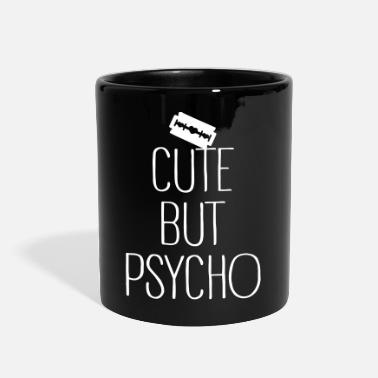 Psycho Cute But Psycho - Full Color Mug