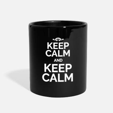 Keep Calm Keep Calm and Keep Calm white - Full Color Mug