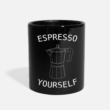 Yourself ESPRESSO YOURSELF - Full Color Mug