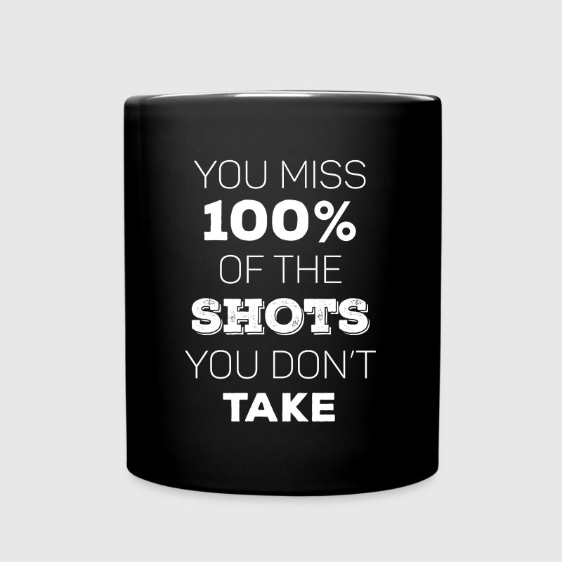 You miss 100% of the shots Hockey T-shirt - Full Color Mug