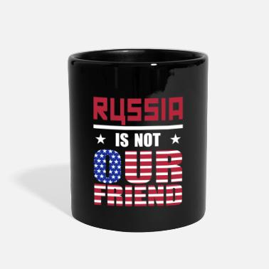 Russia Russia is not Our Friend - Full Color Mug