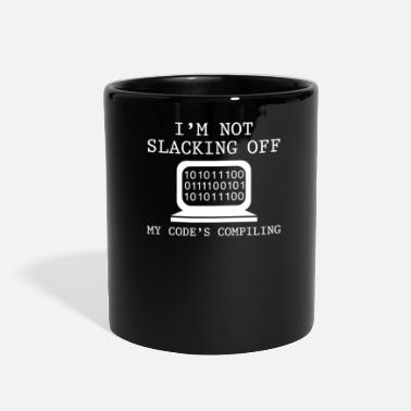 Slack Im Not Slacking Off - Full Color Mug