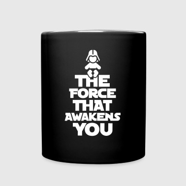 The force that awakens you - Full Color Mug