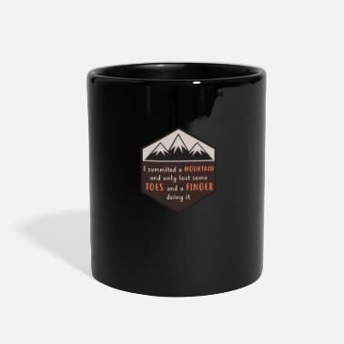 Highest Peak I summited mountains,lost some toes and fingers - Full Color Mug