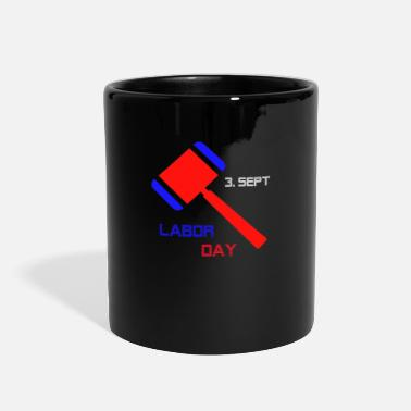 Labor Labor day - Full Color Mug