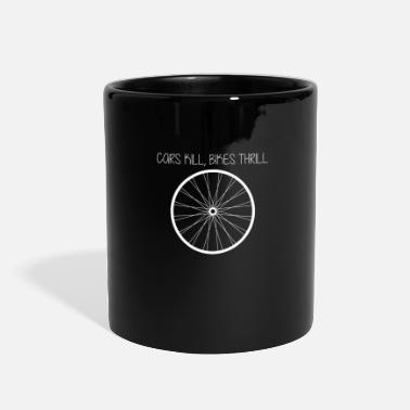 Enviromental 25 Cars Kill Bikes Thrill - Full Color Mug