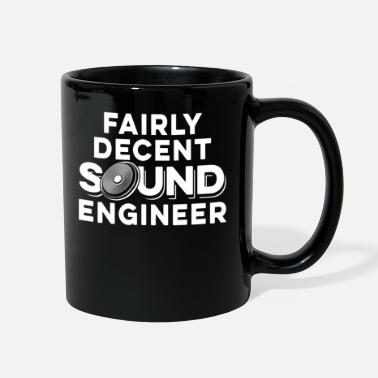 Record Studio Audio Engineer Decent Sound Guy Tech - Full Color Mug