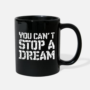 Movement You can't stop a dream Martin luther king day Tee - Full Color Mug