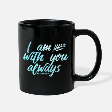 Cross I Am With You Always Christian Religious Jesus - Full Color Mug