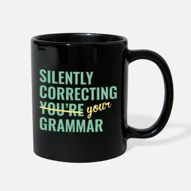 Im Silently Correcting You're Grammar - Full Color Mug