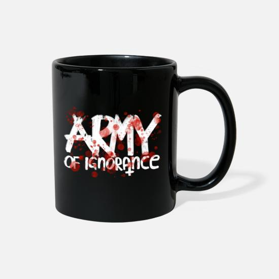 Typography Mugs & Drinkware - Army Of Ignorance - Full Color Mug black