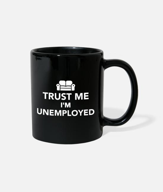 Office Mugs & Cups - Unemployed - Full Color Mug black