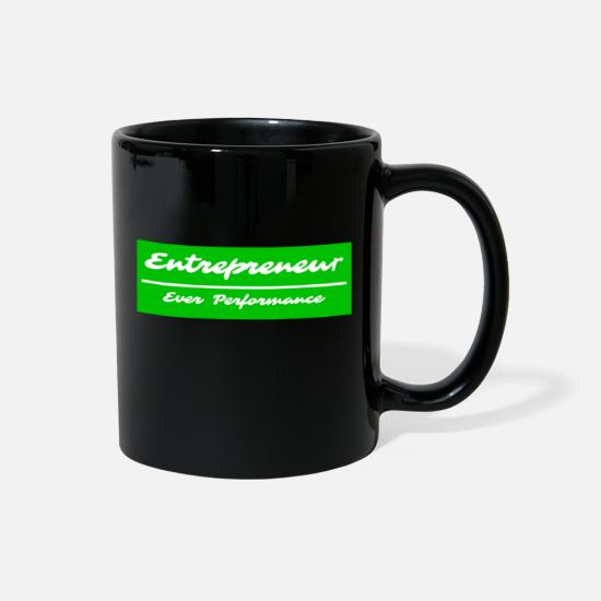 Office Mugs & Drinkware - Entrepreneur Ever Performance - Full Color Mug black