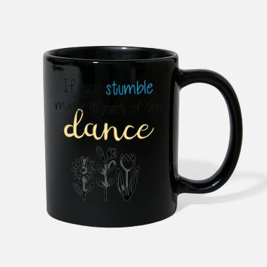 If You Stumble Motivational Design. - Full Color Mug
