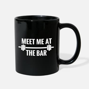 Meeting MEET ME AT THE BAR meet funny meeting bar meet - Full Color Mug