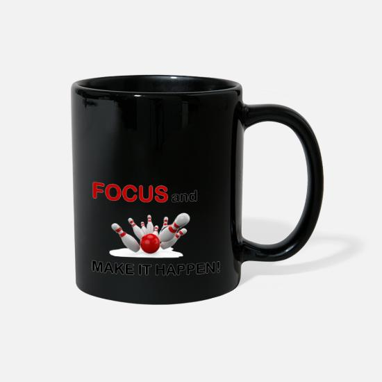 Focus Mugs & Drinkware - Focus and Make It Happen/Bowling - Full Color Mug black