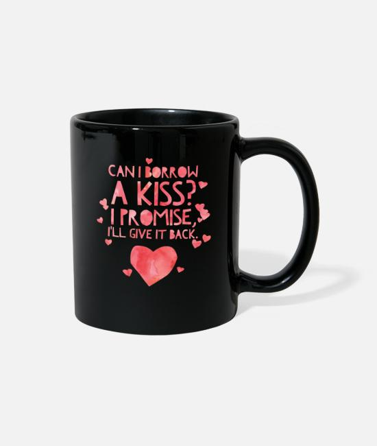 Father's Day Mugs & Cups - Cute and Cool Love Clothing - Can I Borrow a Kiss - Full Color Mug black