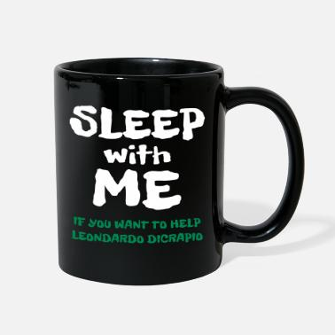 Sleep with Me - funny sayings - Full Color Mug