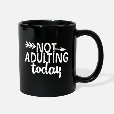 Rose Not adulting today Mothers day Grandmother Gift - Full Color Mug