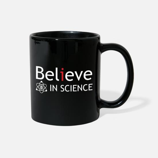 Love Mugs & Drinkware - belive in science - Full Color Mug black