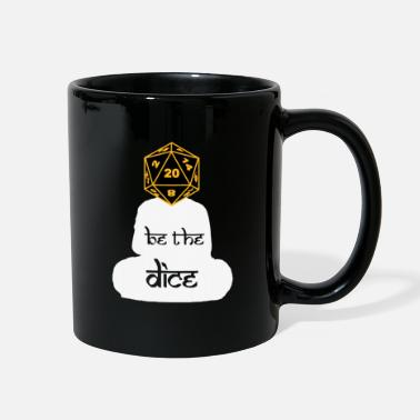 Dice BE THE DICE - Full Color Mug